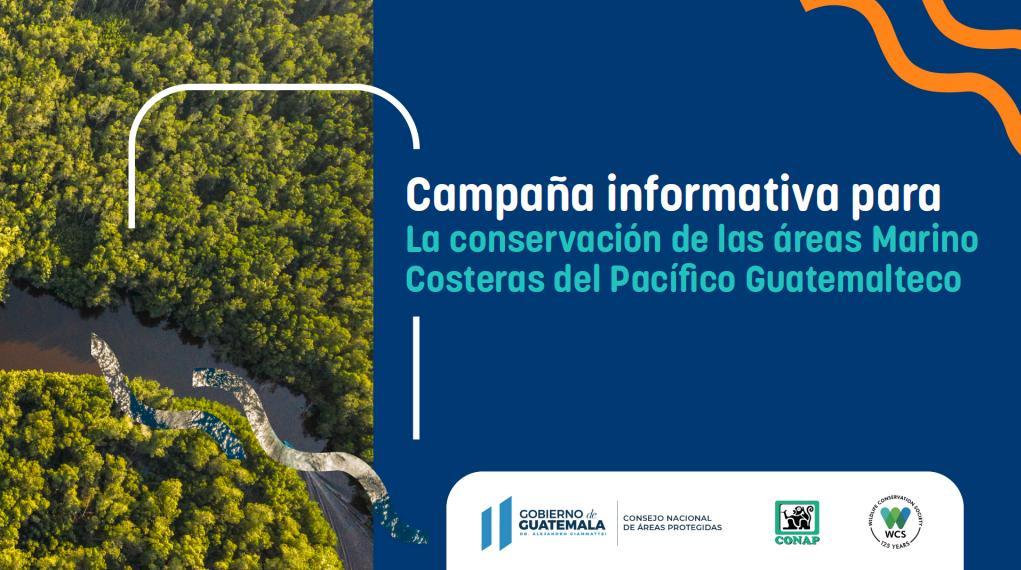 """Campaña """"Conservación Marino – Costera en Guatemala"""""""